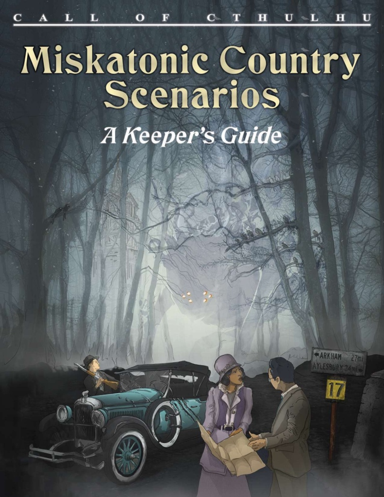 Miskatonic Country Scenarios: A Keeper's Guide
